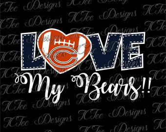 Love My Bears - Chicago Bears - Football SVG File - Vector Design Download - Cut File