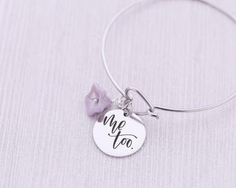 Me Too Bracelet with Flower Charm - Inspirational Jewelry - Engraved Bracelet - Charm Bracelet - #metoo - Feminism - Survivor