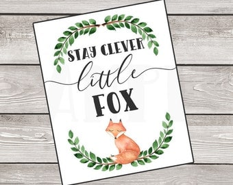 INSTANT DOWNLOAD Woodland ThemeNursery Baby Shower, Stay Clever Little Fox