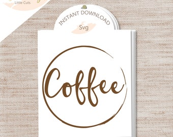 """1- """"Coffee Stain"""" SVG Cut File/ INSTANT Download/ Commercial Use/ Coffee/ Stain / Clear Coasters"""