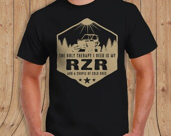 The only therapy i need is my RZR and a couple of cold ones T-Shirt JEEP Shirt - t-Shirt Mens Ladies Womens