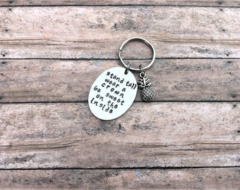 Pineapple Keychain - Pineapple Gift - Pineapple Stand Tall - Pineapple Keychains - Motivational Gift - Best Friend Gift - Pineapple