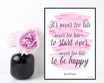 Jane Fonda quote, Celebrity quote, Inspirational wall art, Poster quote Jane Fonda, Inspirational & motivational quote, Typography printable