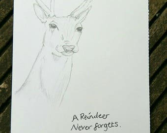 Reindeer Pencil Drawing Illustration. 'A Reindeer Never Forgets.' Handmade Wall art | Christmas gift.