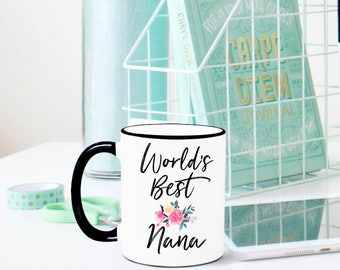 World's Best Nana Mug, Nana Mug, Grandma Mug, Grandmother Mug, Gift for Grandma, Grandparents, Gift for Nana, Nana Gift, Grandma Gift