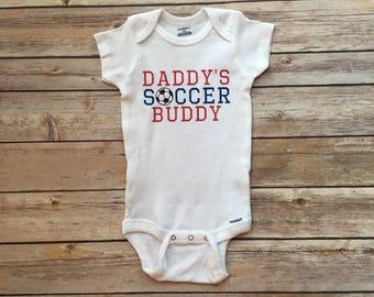 Daddy's Soccer Buddy Onesie/Bodysuit/T-Shirt