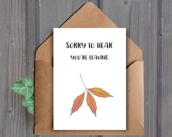 DIGITAL DOWNLOAD, Printable Goodbye Card, Colleague New Job, Moving Card, Miss You Card, Downloadable, Leaving, Funny, Pun, Friend Goodbye