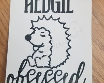 Hedgie Decal for all Hedgie Lovers