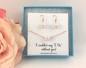 Bridesmaid Gift - Rose Gold Pearl Necklace and Earring Set - Wedding Party Gift