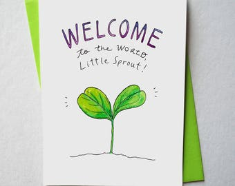 Welcome To The World Little Sprout/ Baby Shower:gender neutral Greeting Card + Envelope