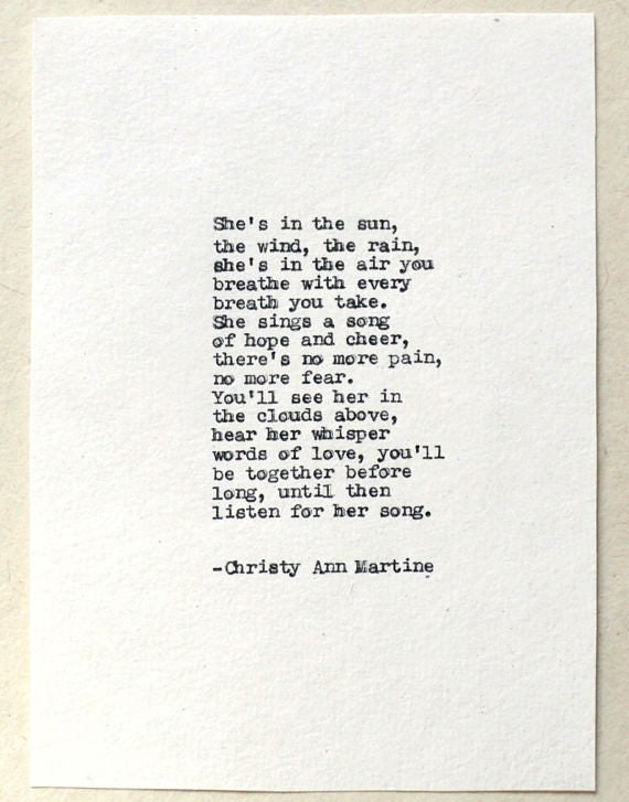 Sympathy Gift - Loss of Mother Daughter Sister or Friend - She's In the Sun The Wind the Rain Poem Hand Typed by Writer