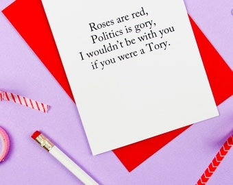 Anti Tory Funny Valentines Card / Funny Card / Funny Anniversary Card / Funny Valentines Day Card / Jeremy Corbyn / Cheeky Valentines Card