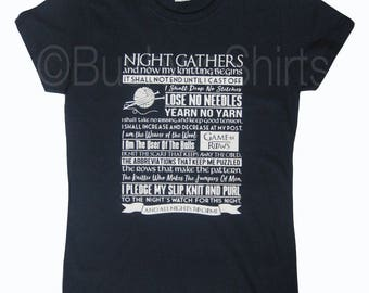 Night's Watch Oath to Knitting! Inspired T Shirt Tee Top Ladies / Womens ~ Game Of Rows ~ Game Of Thrones Parody