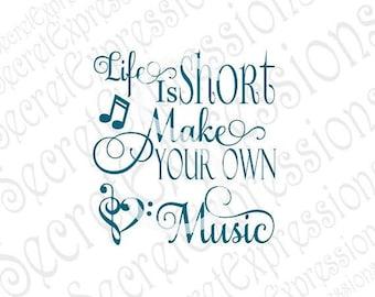 Life Is Short Svg, Make Music Svg, Music Svg, Music Sign Svg Digital Wood Sign Cutting File DXF JPEG SVG Cricut, Svg Silhouette, Print File