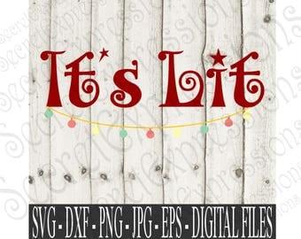 It's Lit Svg, Christmas Lights Svg, Holidays svg, Christmas Svg, Svg File, Digital File, EPS, DXF, PNG, Jpg, Svg, Cricut Svg, Silhouette Svg