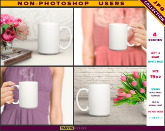 15oz White Coffee Mug | Styled JPG Scenes 11-C4 | Mug in Woman Hand | White table Flowers | Non-Photoshop