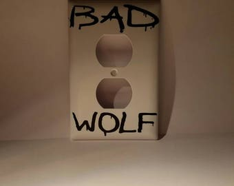 Dr. Who Bad Wolf outlet cover