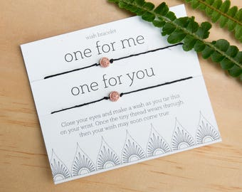 One for me One for you Wish Bracelet, Friendship Bracelet, string bracelet, Make a Wish, Party Favor, gift for Mom, For you, for me, for us