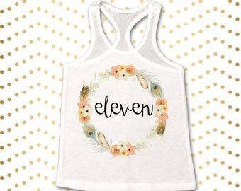 Eleven tank top, 11th birthday tank top, Turning 11 shirt, 11 year old birthday shirt, 11th Birthday tank top, Floral Tank top,11th Birthday