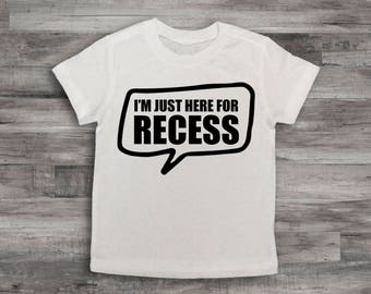 Recess Shirt, Back to School Shirt, Funny Back to school shirt, Boy's Back to School Shirt, 1st day of school shirt, 1st day of School top