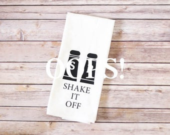 OOPS!  Floursack Tea Towel - Shake It Off