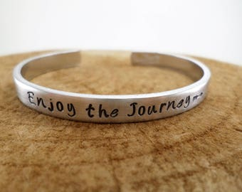 Enjoy the Journey - Hand-Stamped Bangle