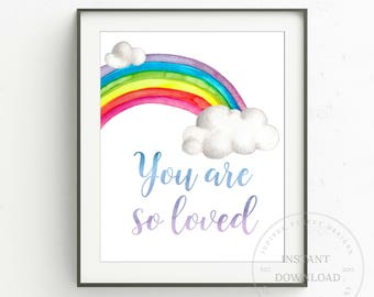 Rainbow Baby Art Print-8 x 10 INSTANT DOWNLOAD-Watercolor Rainbow-Nursery Wall Art-Baby Art Print-You are so loved