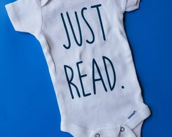 Just Read, Booklover Baby Clothes, Book Club Baby, Reading Baby Clothes, Bibliophile Baby, Librarian Baby, Book Baby Clothes, Teacher Baby