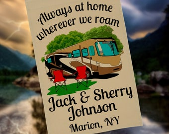 Ready to Ship, Always at Home Wherever We Roam, Personalized Class A Motorhome Garden Flag, Campsite Flag, Stand not included