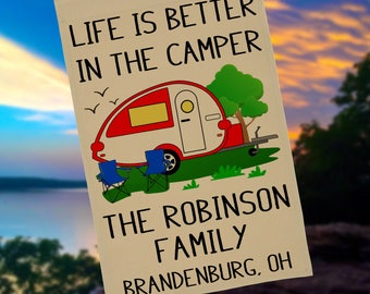 Ready to Ship, Life is Better in the Camper Personalized Campsite Flag, RV Gift, Teardrop Camper, Camp Sign, Stand not included