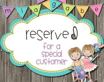 RESERVED ORDER FOR Stephanie