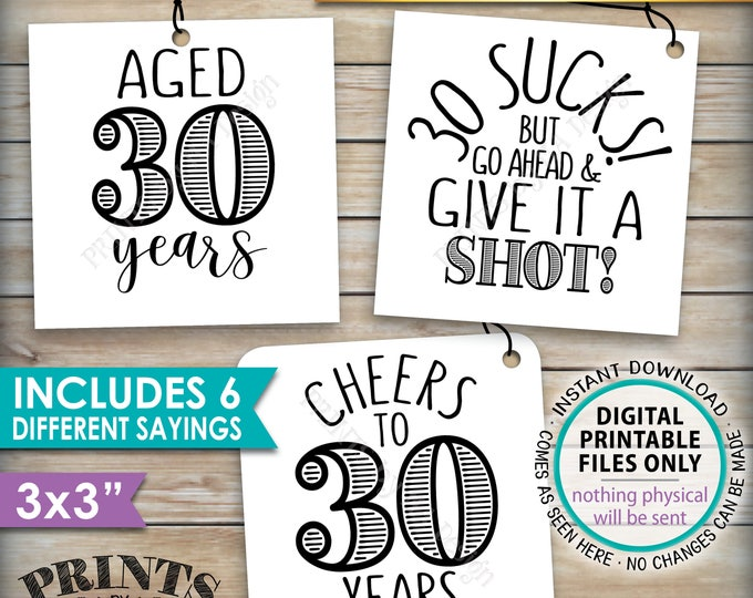 "30th Birthday Party Signs, Alcohol Themed 30th B-day, Aged to Perfection Take a Shot, PRINTABLE Square 3x3"" tags on 8.5x11"" Instant Download"
