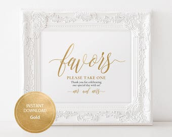 INSTANT DOWNLOAD Wedding Sign Favors Please take one sign 8x10 Gold Calligraphy Favors Compliment Sign Wedding Printable Pdf DIY #DP130_12