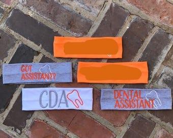 Dental Hygienist Headband/Dental Assistant Headband/Got Assistant? Headband/CDA Headband
