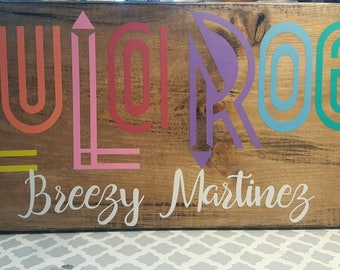 Lularoe Wood Sign 12 x 18. Personalized Vinyl Letters