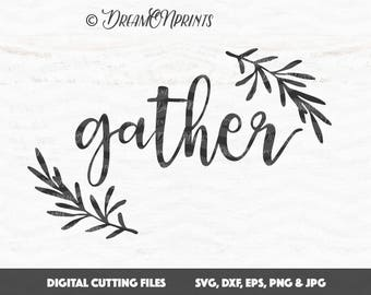 Gather SVG, We Gather Together SVG, Thanksgiving Cut Files, Halloween SVG Fall Autumn for Cricut, Silhouette, Brother SVDP391
