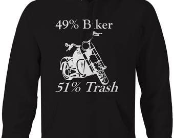Motorcycle - 49 Biker 51 Trash Hooded Sweatshirt- U252