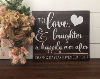 Love Laughter Happily Ever After Wedding Sign, Wood Wedding Sign, Wedding Decor, Rustic Wedding, Country Wedding, Anniversary Gift