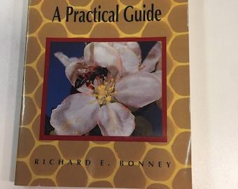BEEKEEPING A Practical Guide R.E.Bonney Garden Way 1993