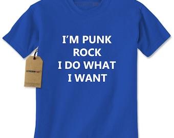 I'm Punk Rock, I Do What I Want Mens T-shirt