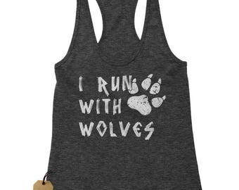 I Run With Wolves Racerback Tank Top for Women