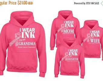 ON SALE - i Wear Pink for my Grandma, Mom, Wife & Daughter (PINK) - Hooded Sweatshirt