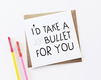 Nerf Bullet Card, Anniversary Card, Valentine's Day Card, Funny Card, Love Card, Card For Him, Card For Husband, Wedding Card, Geek Card