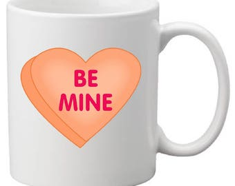 Valentines Be Mine Mug