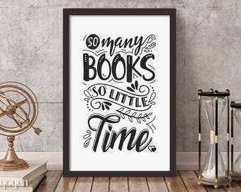 "So Many Books so Little Time Typographic Print. Book Lovers Gift Idea. Gift Idea for Teachers. NEW!! Canvas Prints up to 36"" X 48"""