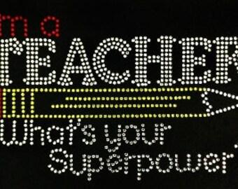 I'm a teacher what your super power
