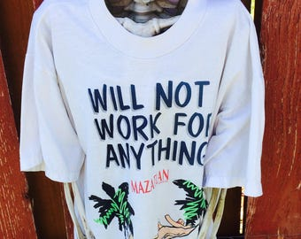 90s Vintage Will Not Work Anything Mazatlan Mexico Tee Size Large