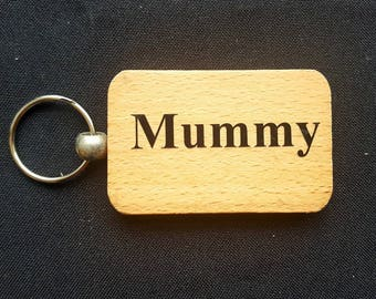 Wooden Keyring Key ring - MUMMY - Birthday Gifts Mother's day - New Mum Wooden gifts