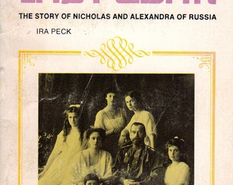 The Last Czar by Ira Peck
