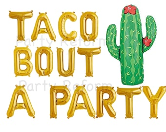 "TACO BOUT A PARTY Letter Balloons Foil Mylar Set of 14 Balloons Air Fill only / Large 41"" Cactus Balloon is Helium Quality"